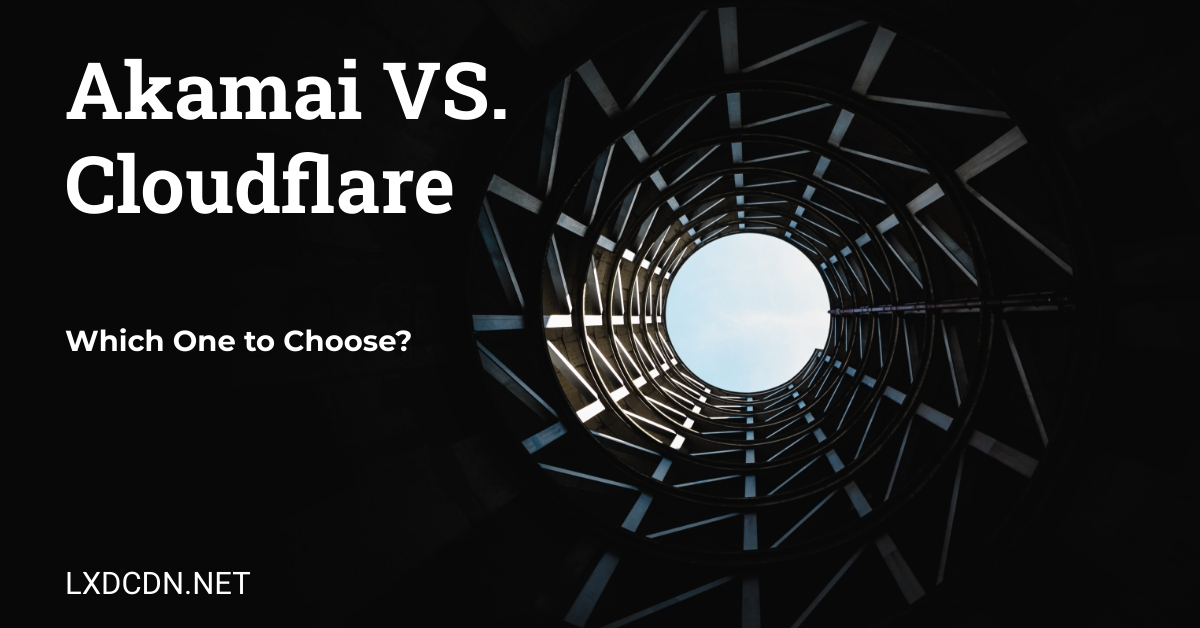 Akamai vs Cloudflare is displayed on a dark background alongside the web URL.